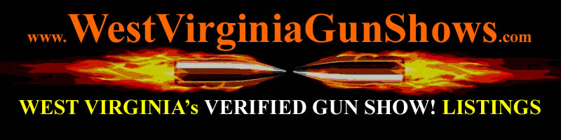 West Virginia Gun Shows WV Gun Show